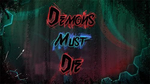 恶魔必须死游戏安卓版  v1.0图3